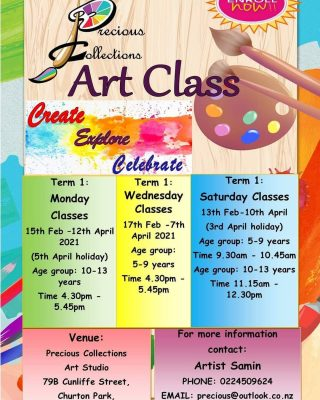 Let's get this year started by being creative, exploring and celebrating Art.  I am very excited to share my knowledge of art and creativity with your young ones.  We are now taking enrolments for Term 1. Term 1 Art Class is for children aged 5-13 years from the start of this term Saturday 13th Feb 2021. If you have been considering enrolling your child now is the time.  If you would like further information please don't hesitate to call, text or email us at precious@outlook.co.nz